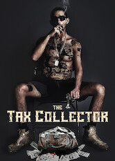 Search netflix The Tax Collector